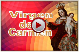 Video Virgen del Carmen